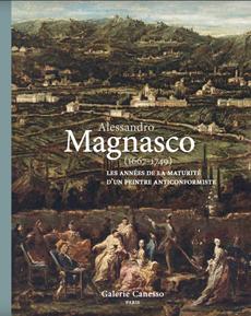 ALESSANDRO MAGNASCO (1667-1749). GLI ANNI DELLA MATURITÀ DI UN PITTORE ANTICONFORMISTA