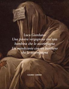 Luca Giordano - Una povera vergognosa con una bambina che lo accompagna. Un mendicante con un bambino che lo accompagna